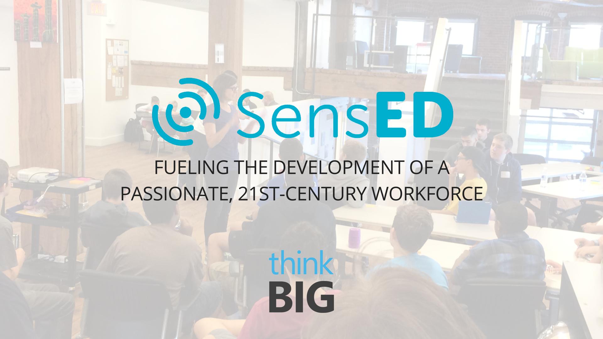 SensED IoT Student Innovation Challenge Demo Day at Think Big Partners